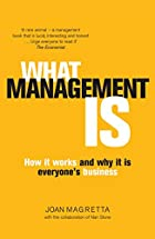 What Management Is: How It Works and Why…