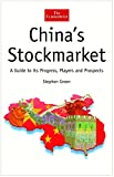 Green, Stephen: China&#39;s Stockmarket: A Guide to Its Progress, Players and Prospects