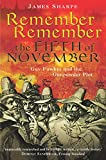 Sharpe, James: Remember, Remember the Fifth of November