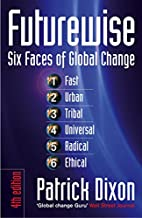 Futurewise: The Six Faces of Global Change…