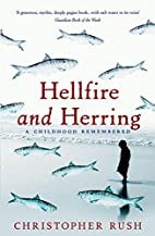 Hellfire and Herring: A Childhood Remembered…