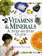 Vitamins and Minerals: In a Nutshell (In a…