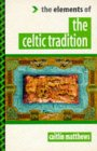 Matthews, Caitlin: The Celtic Tradition