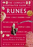Pennick, Nigel: The Complete Illustrated Guide to Runes