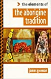 Cowan, James G.: The Aborigine Tradition