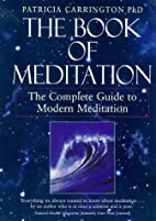 The Book of Meditation: The Complete Guide…
