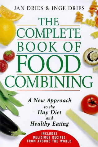 the-complete-book-of-food-combining-a-new-approach-to-the-hay-diet-and-healthy-eating