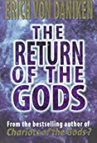 The Return of the Gods: Evidence of&hellip;