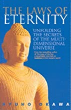 The Laws of Eternity: Unfolding the Secrets…