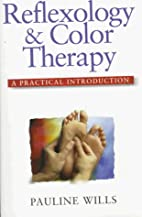 Reflexology and Color Therapy: A Practical…
