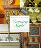 Country Style: Villa, Maison, Casa, Cottage…