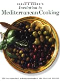 Roden, Claudia: Claudia Roden's Invitation to Mediterranean Cooking: 150 Vegetarian and Seafood Recipes