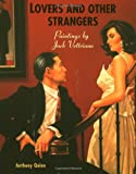 Vettriano, Jack: Lovers and Others Strangers : Paintings by Jack Vettriano
