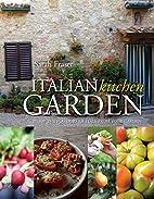Italian Kitchen Garden: Enjoy the Flavours…