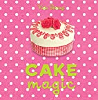 Cake Magic by Kate Shirazi