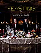 Feasting with Bompas & Parr: Powerful…