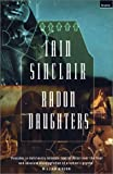 Sinclair, Iain: Radon Daughters