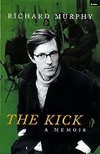 The Kick by Richard Murphy