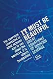 Farmelo, Graham: It Must Be Beautiful: Great Equations of Modern Science
