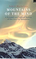 Mountains of the Mind: A History of a…