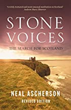Stone Voices: The Search for Scotland by…