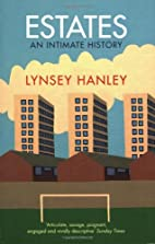 Estates: an intimate history by Lynsey…
