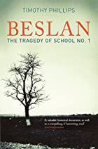 Beslan: The Tragedy of School No. 1 by…