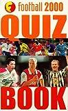 Funfax: Football 2000: Quiz Book (Funfax)