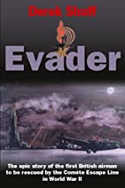 Evader: The Epic Story of the First British…