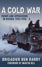 A Cold War: Front-Line Operations in Bosnia…