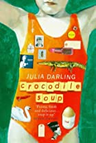 Crocodile Soup by Julia Darling