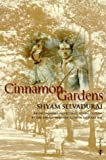 Selvadurai, Shyam: Cinnamon Gardens