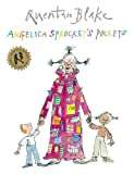 Blake, Quentin: Angelica Sprocket's Pockets