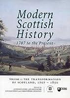 Modern Scottish History: 1707 to the…