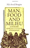 Bringeus, Nils-Arvid: Man, Food and Milieu: A Swedish Approach to Food Ethnology