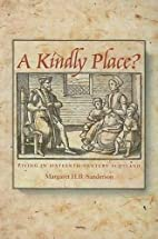 A Kindly Place?: Living in Sixteenth-century…