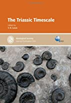 The Triassic timescale by Spencer G. Lucas