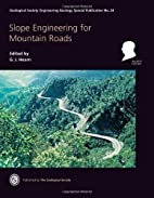 Slope engineering for mountain roads by G.…
