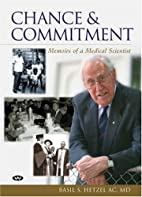Chance and commitment : memoirs of a medical…