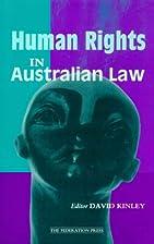 Human Rights in Australian Law