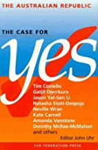 The Australian republic : the case for yes…