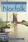 Norfolk: Driving Guide to Britain (Driving…