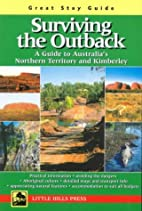 Surviving the Outback: A Guide to…