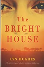 The bright house by Lyn Hughes