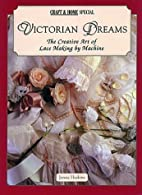Victorian Dreams: The Creative Art of Lace…