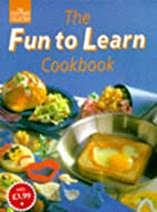 Fun to Learn Cookbook by Rachel Blackmore