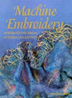 Machine Embroidery (Quilters Heritage) by…