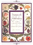 Nicholas, Jane: Stumpwork Embroidery: A Collection of Fruits, Flowers and Insects for Contemporary Raised Embroidery
