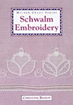 Schwalm Embroidery: Techniques and Designs…