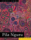 Cane, Scott: Pila Nguru : The Spinifex People